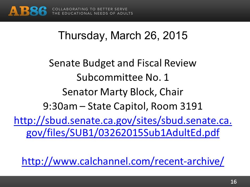 Thursday, March 26, 2015 Senate Budget and Fiscal Review Subcommittee No.