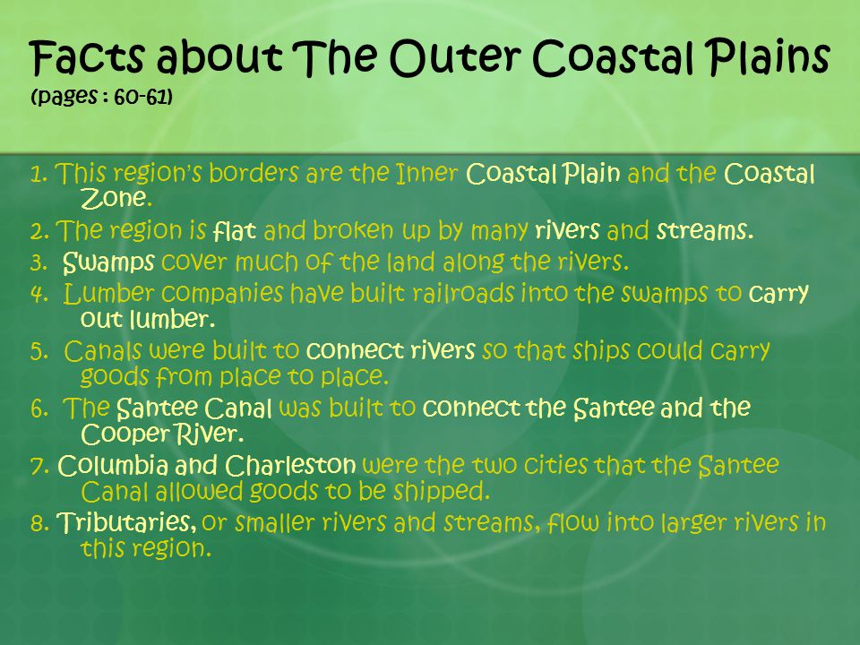 Facts about The Outer Coastal Plains (pages : 60-61) 1.