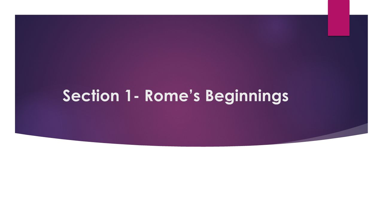 The Origins of Rome  Italy is a boot-shaped peninsula in the middle of the Mediterranean Sea.