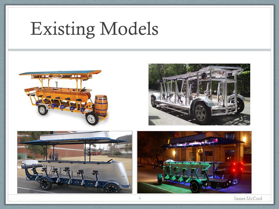Existing Models 4 James McCord