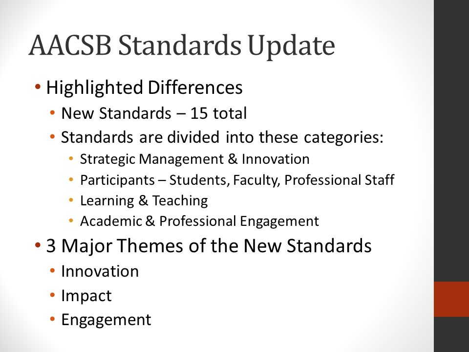 AACSB Standards Update Word Search for...Old StandardsNew Standards Innovation, InnovateUsed 14 times (p.