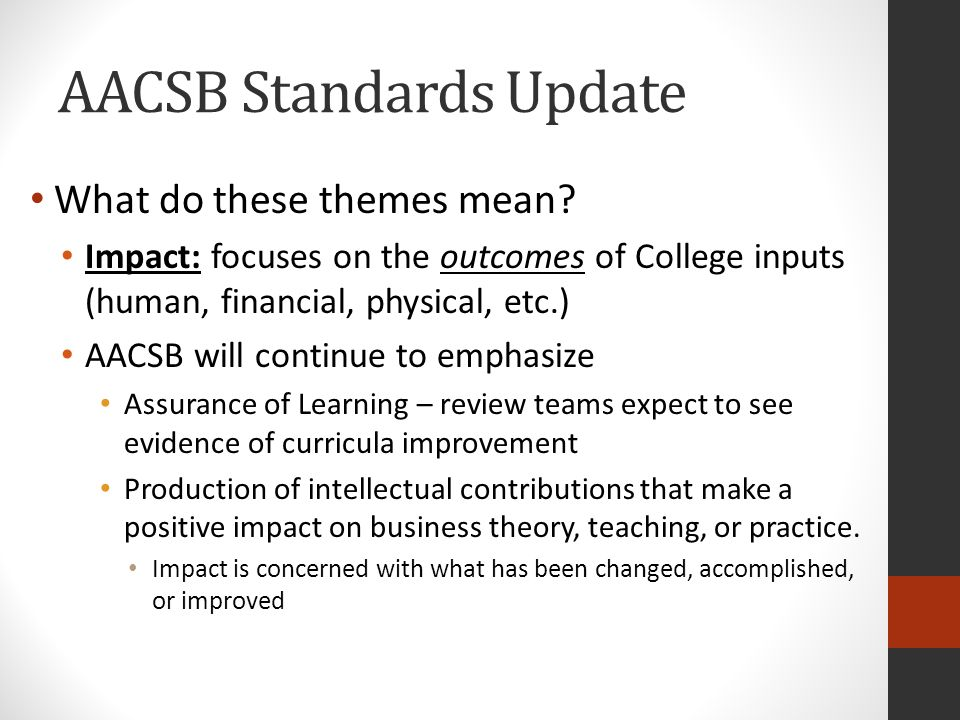 AACSB Standards Update What do these themes mean.
