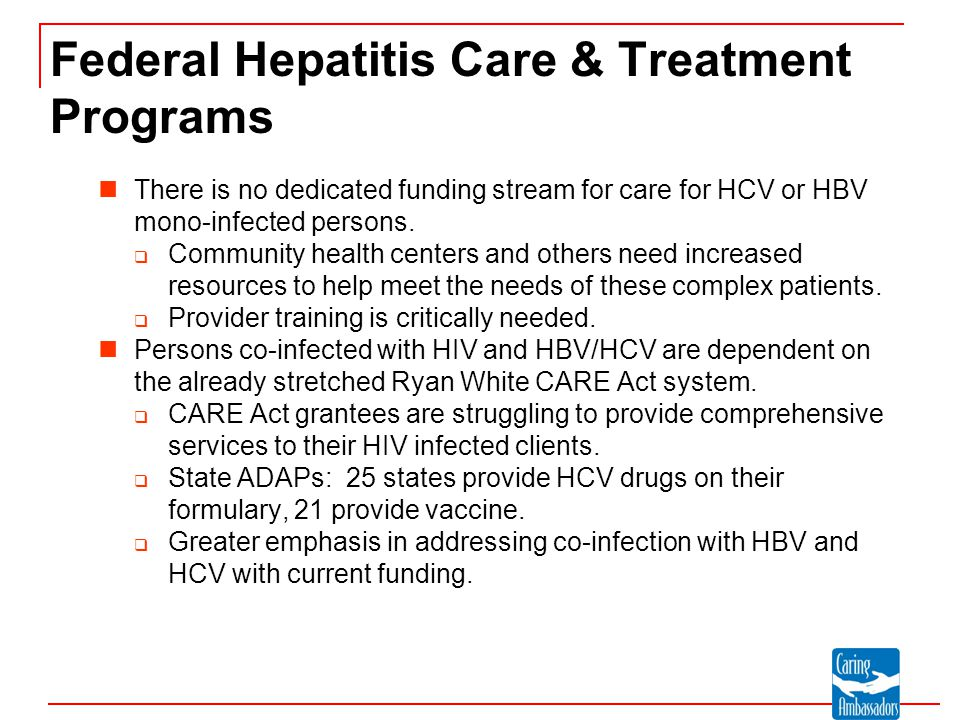 Federal Hepatitis Care & Treatment Programs Veterans Health Administration  National model for providing care and treatment to veterans with viral hepatitis.
