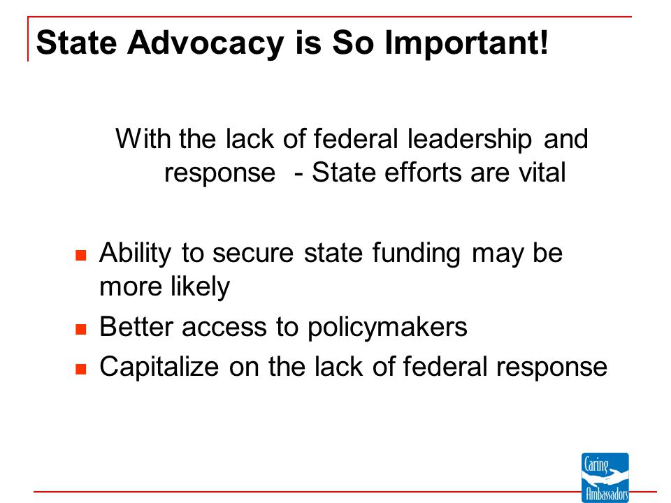 State Advocacy is So Important.