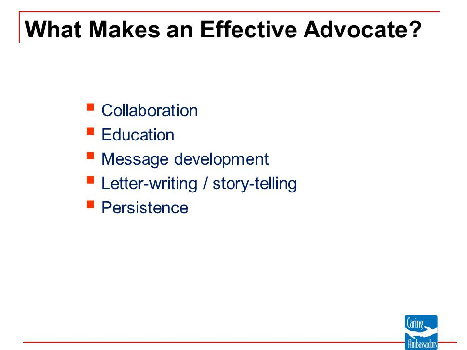 What Makes an Effective Advocate.