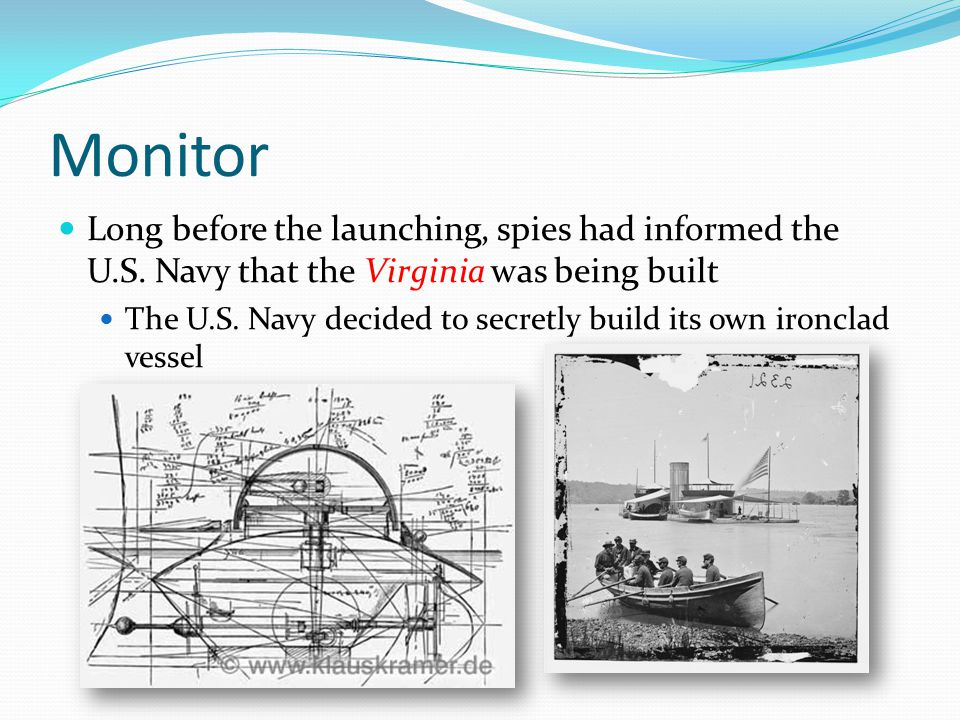 Monitor Long before the launching, spies had informed the U.S.