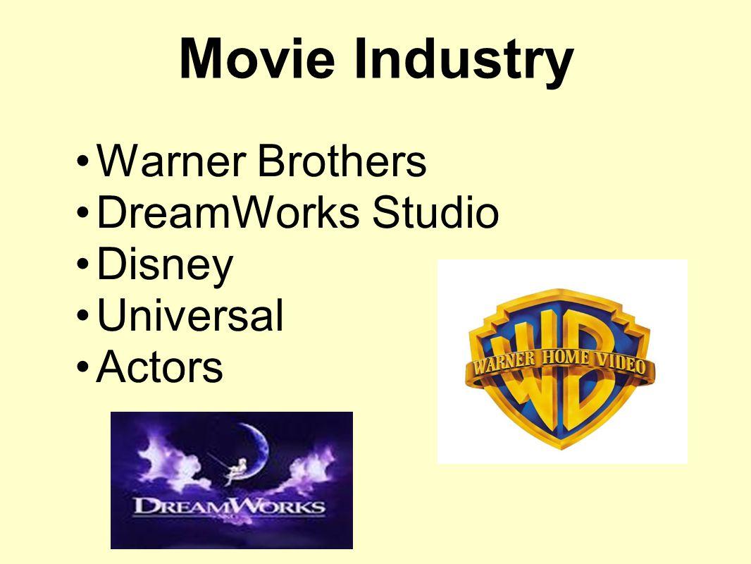 Movie Industry Warner Brothers DreamWorks Studio Disney Universal Actors