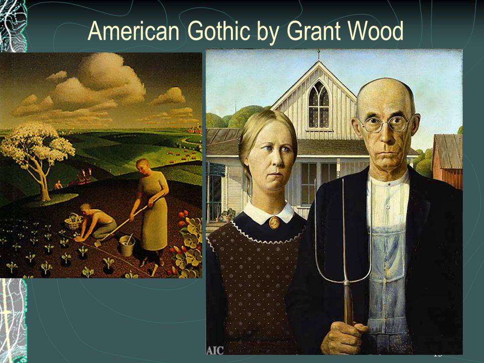 13 American Gothic by Grant Wood