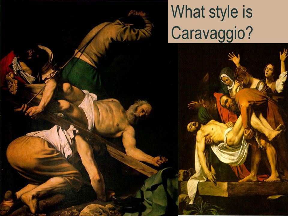 21 What style is Caravaggio?