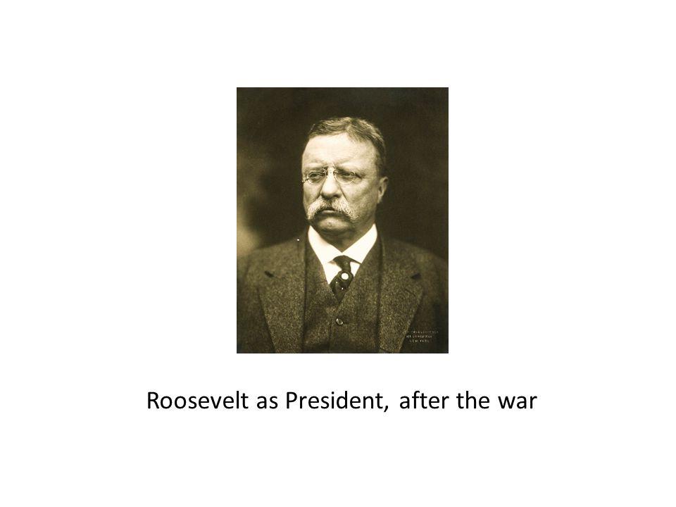 Roosevelt as President, after the war