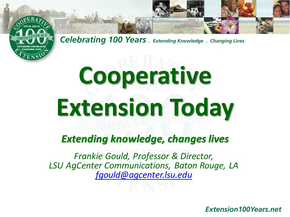 National Events Overview – The activities will celebrate Cooperative Extension s heritage while primarily focusing on contemporary efforts and opportunities in the future.