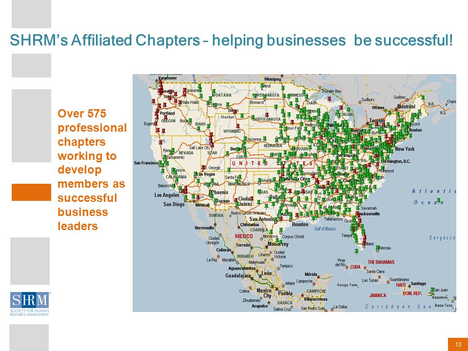 13 SHRM's Affiliated Chapters – helping businesses be successful.