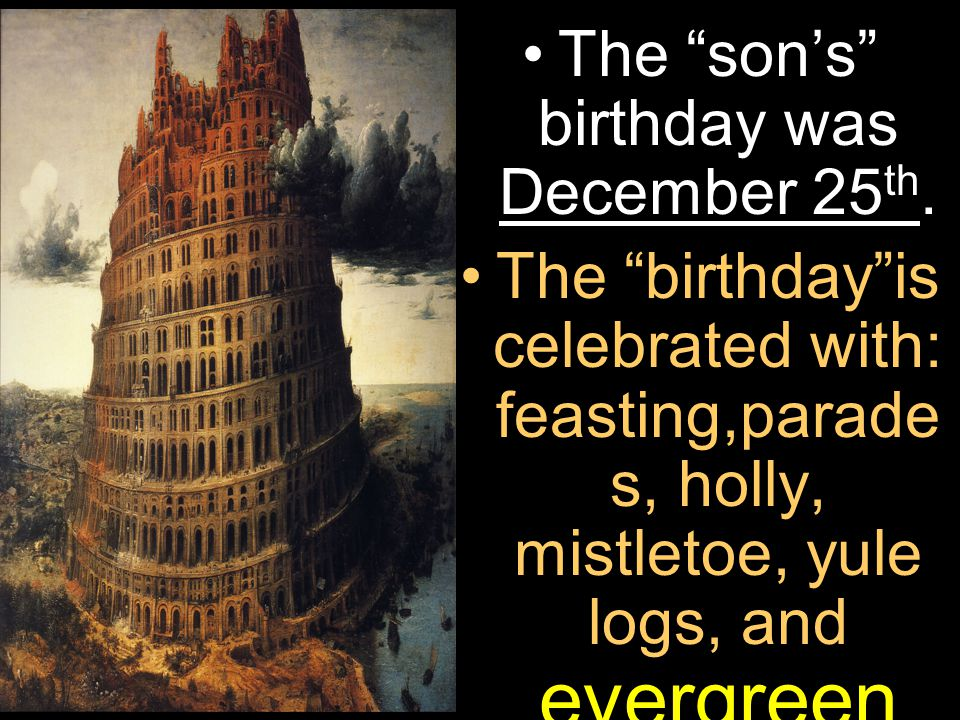 The son's birthday was December 25 th.