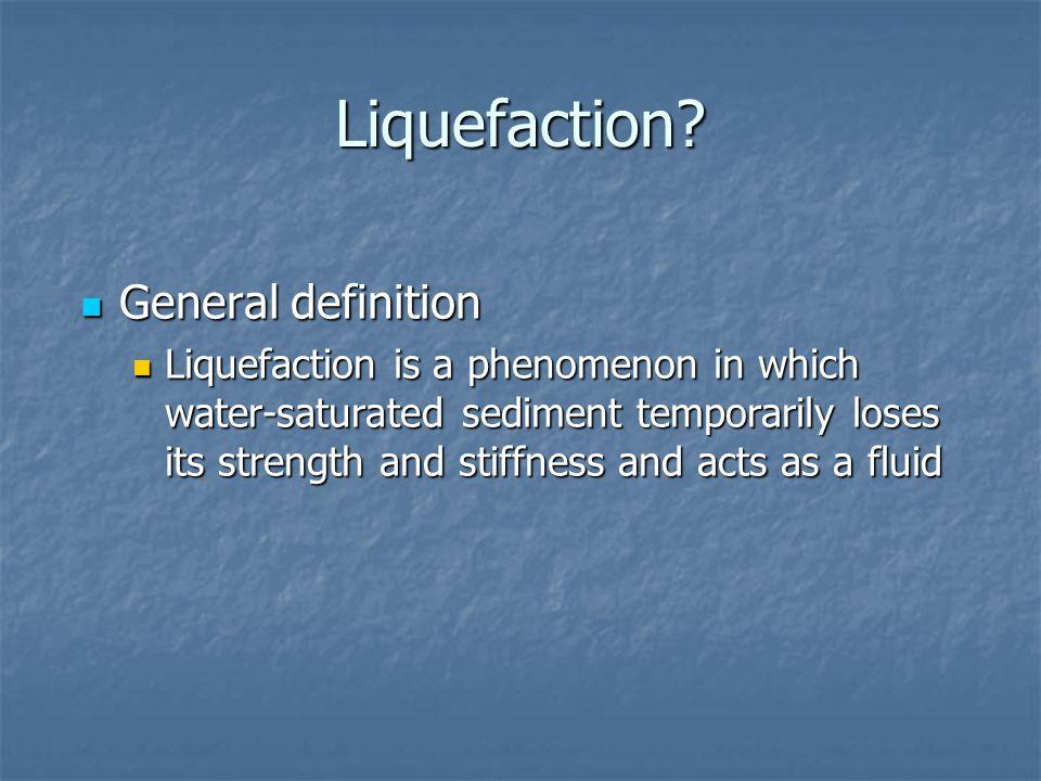 Liquefaction.