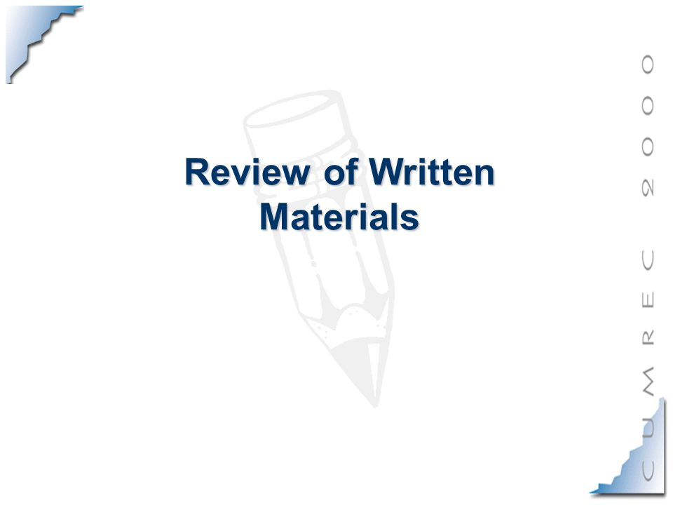 Review of Written Materials