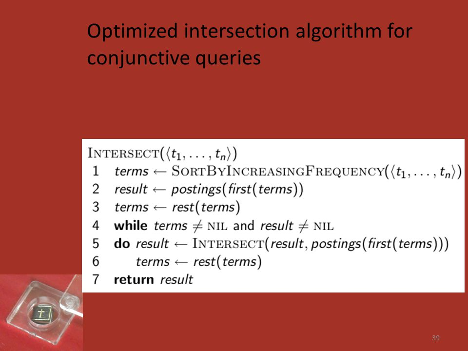 39 Optimized intersection algorithm for conjunctive queries 39