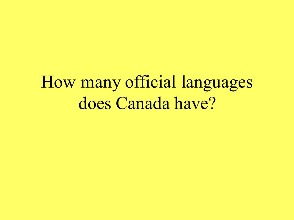 How many official languages does Canada have?
