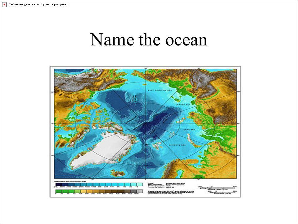 Name the ocean
