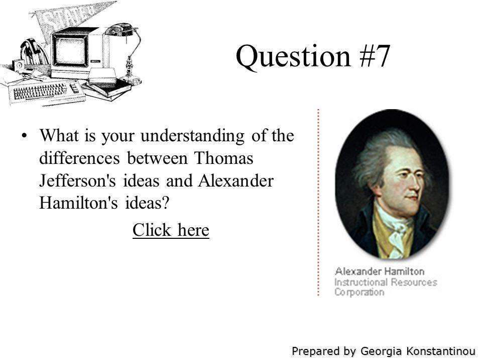 Prepared by Georgia Konstantinou Question #8 When did George Washington die? Click here