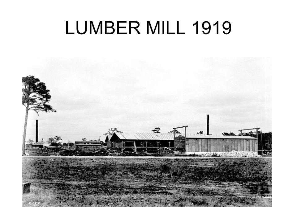 LUMBER MILL 1919