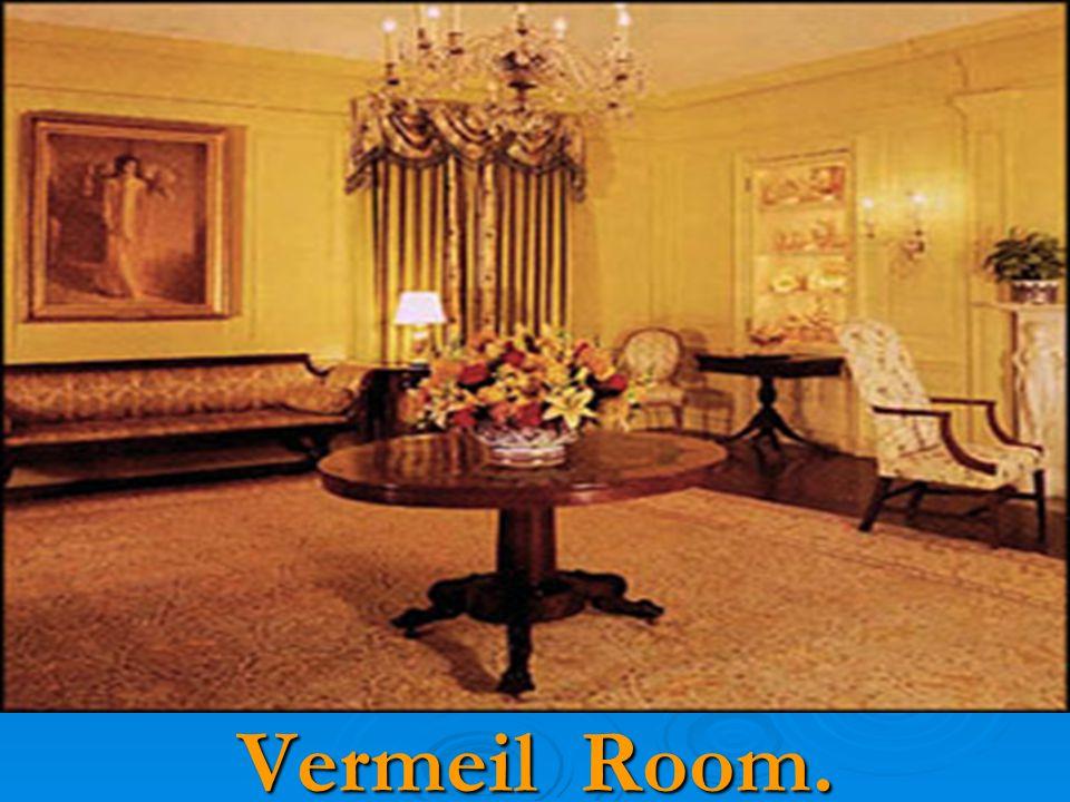 Vermeil Room.