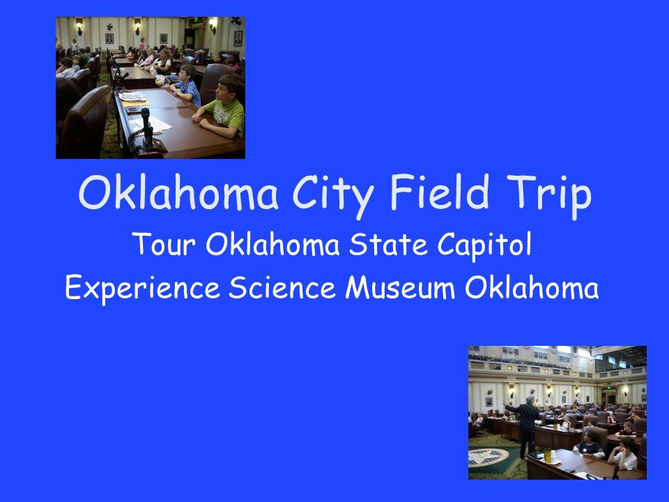 Oklahoma City Field Trip Tour Oklahoma State Capitol Experience Science Museum Oklahoma
