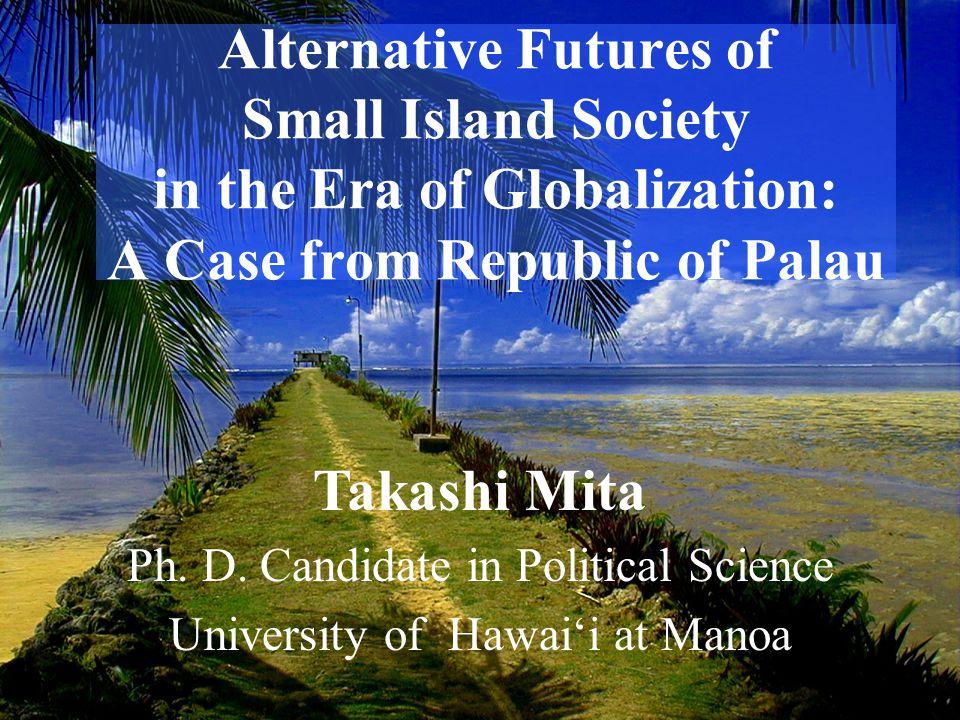 Republic of Palau (Belau, 帛琉 ) Population =19,129 (Census 2000)Population =19,129 (Census 2000) Size = 190 sq.