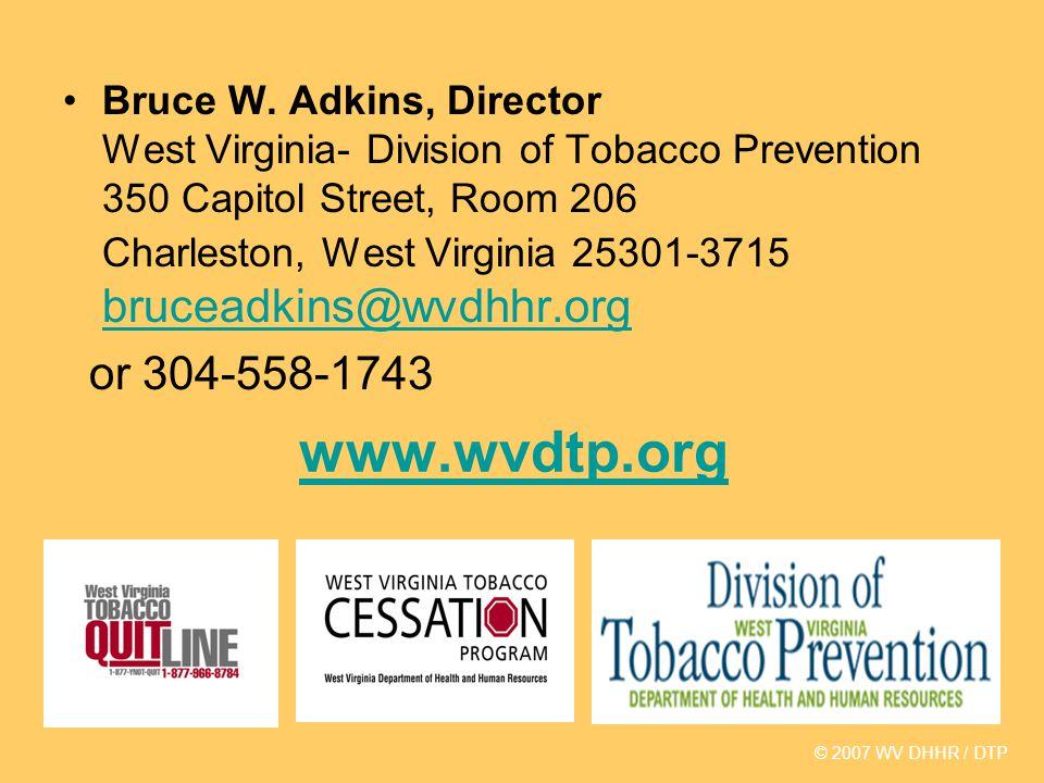 www.wvdtp.org Bruce W.