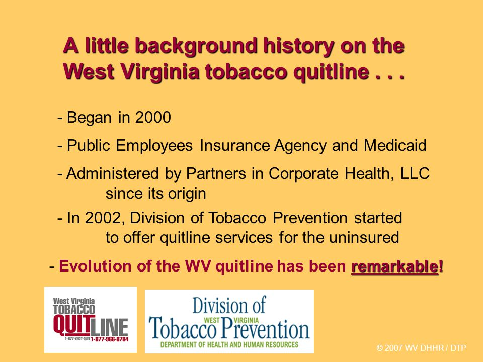 A little background history on the West Virginia tobacco quitline...