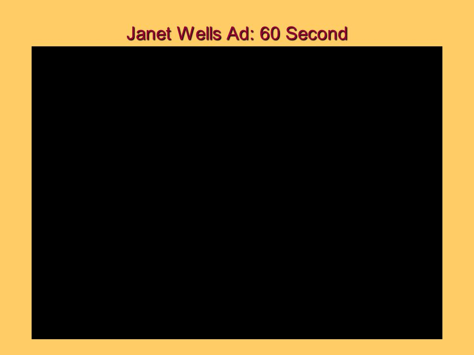 Janet Wells Ad: 60 Second