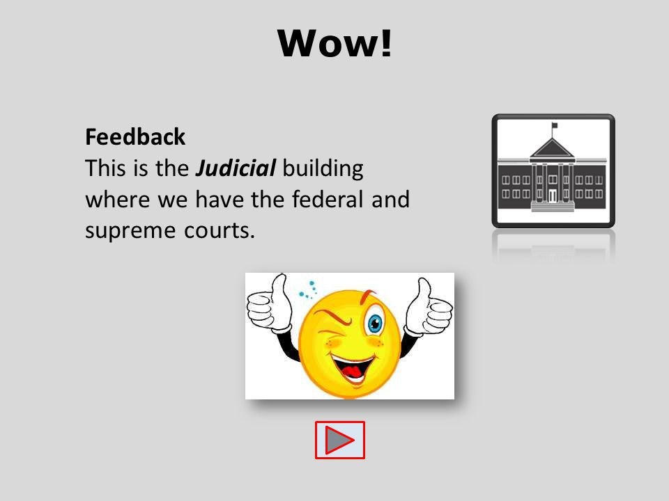 Wow! Feedback This is the Judicial building where we have the federal and supreme courts.