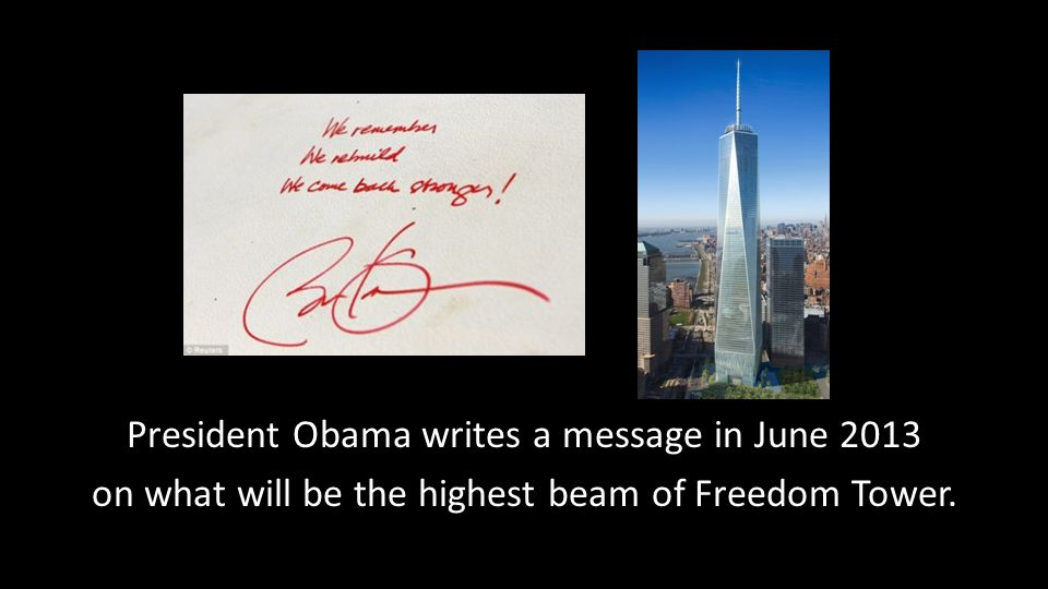 President Obama writes a message in June 2013 on what will be the highest beam of Freedom Tower.