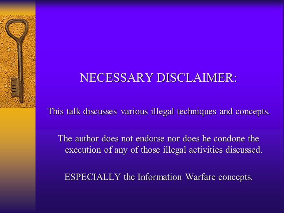 Intelligence Gathering DefCon X Vic Vandal vvandal@well.com