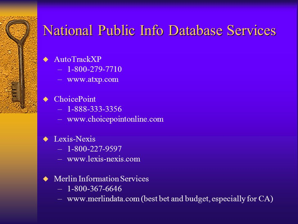 Free Public Record Resources (cont.)  Federal Office of Child Support Enforcement http://www.acf.dhhs.gov/programs/cse/index.html http://www.acf.dhhs