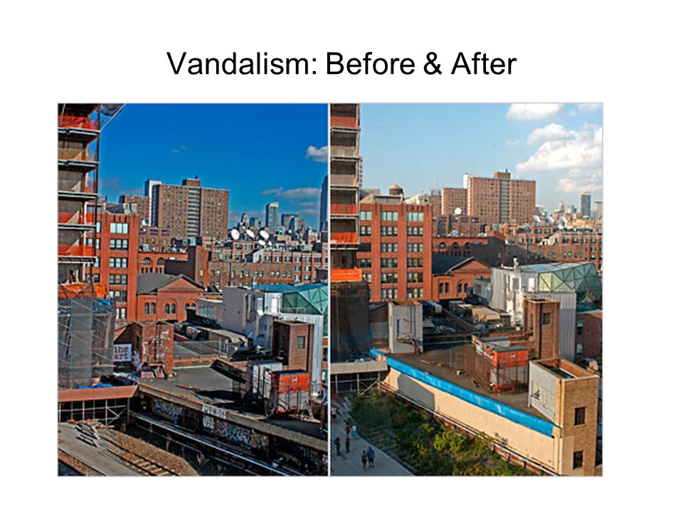 Vandalism: Before & After