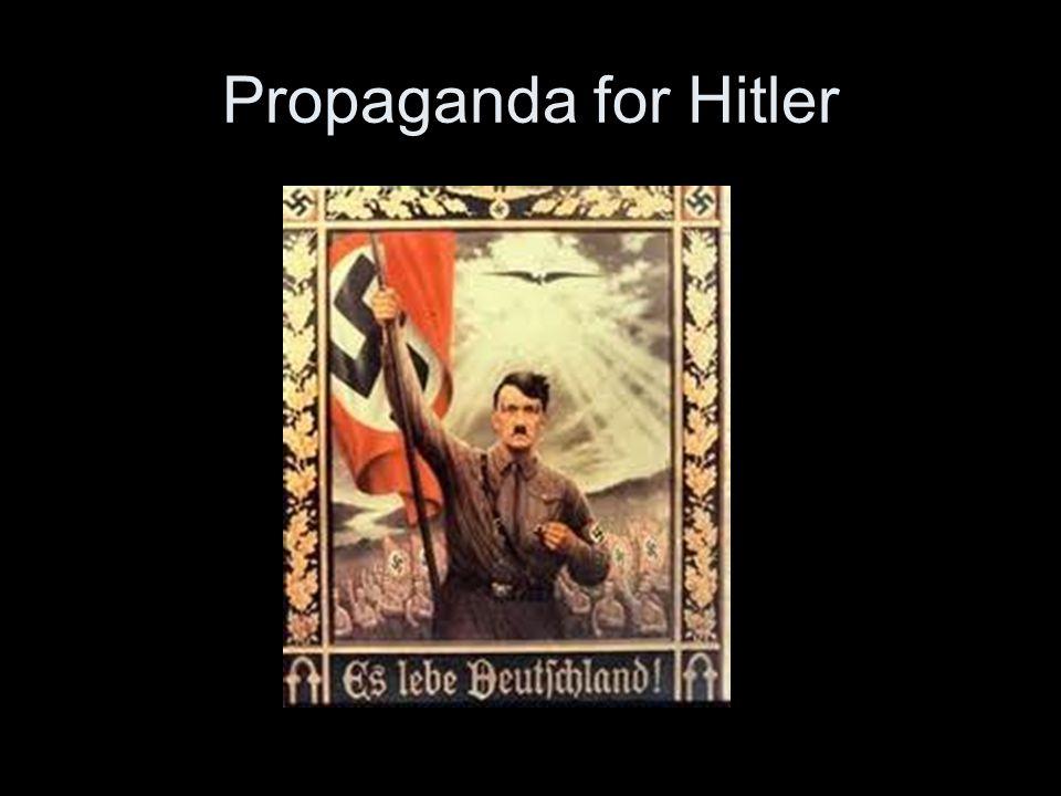 Propaganda for Hitler