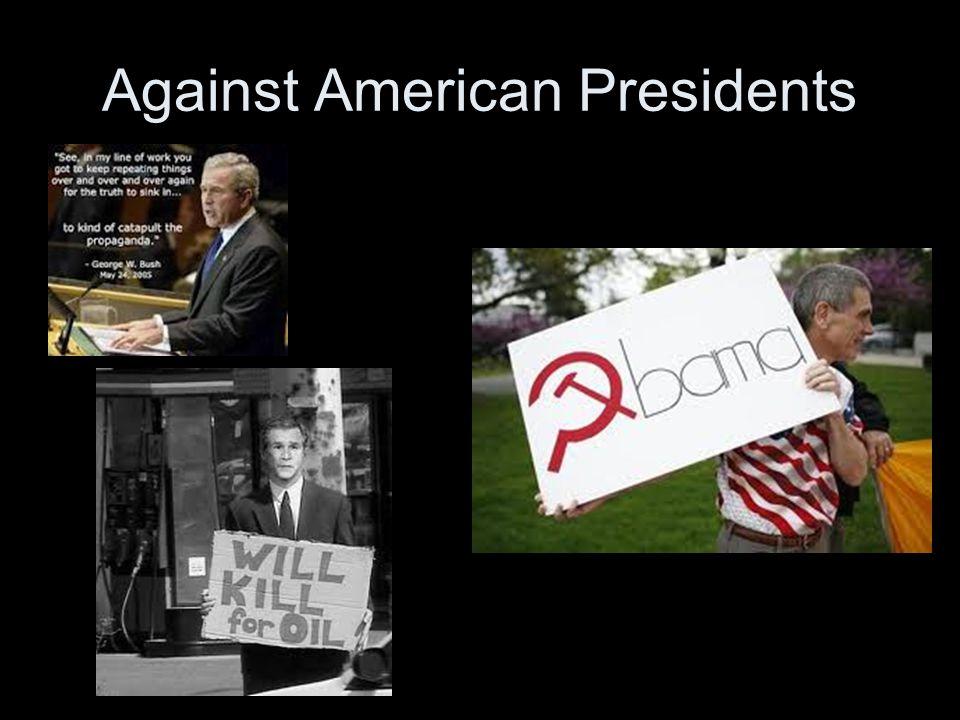 Against American Presidents