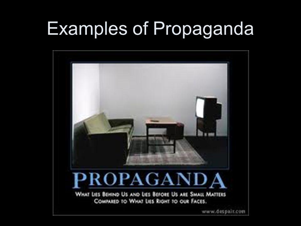Examples of Propaganda