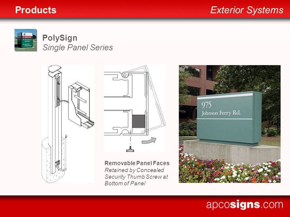 PolySign Single Panel Series Removable Panel Faces Retained by Concealed Security Thumb Screw at Bottom of Panel ProductsExterior Systems
