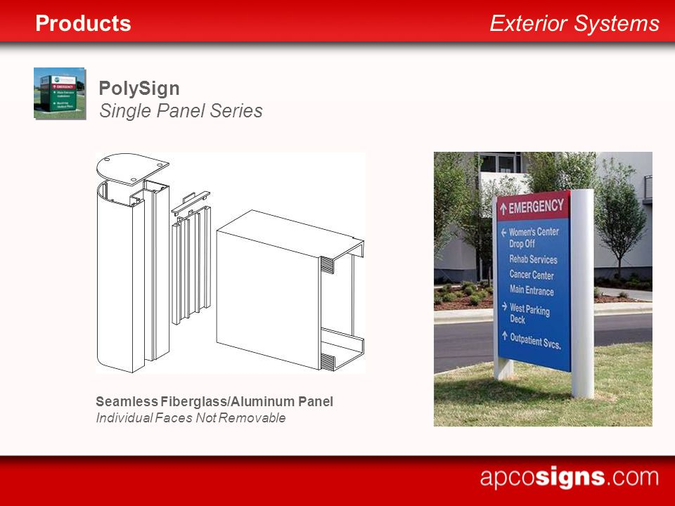PolySign Single Panel Series Seamless Fiberglass/Aluminum Panel Individual Faces Not Removable ProductsExterior Systems