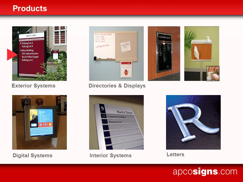 Products Exterior SystemsDirectories & Displays Interior Systems Letters Digital Systems