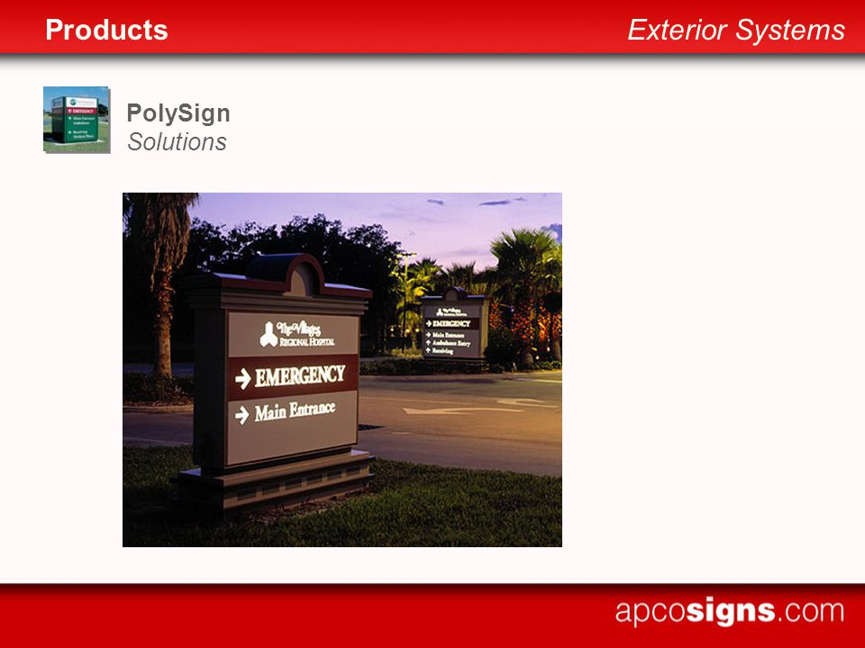 PolySign Solutions ProductsExterior Systems