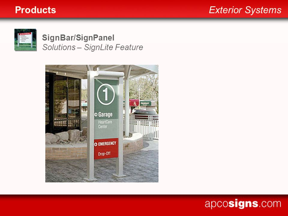 SignBar/SignPanel Solutions – SignLite Feature ProductsExterior Systems