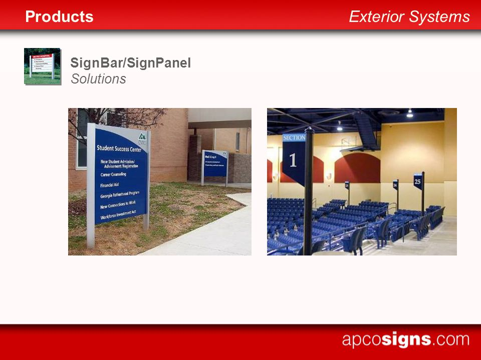 SignBar/SignPanel Solutions ProductsExterior Systems