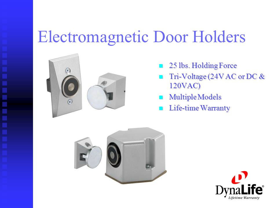 Electromagnetic Door Holders 25 lbs.