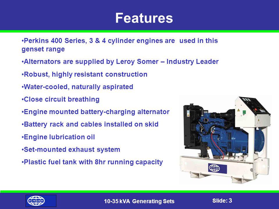 Slide: 4 10-35 kVA Generating Sets Performance
