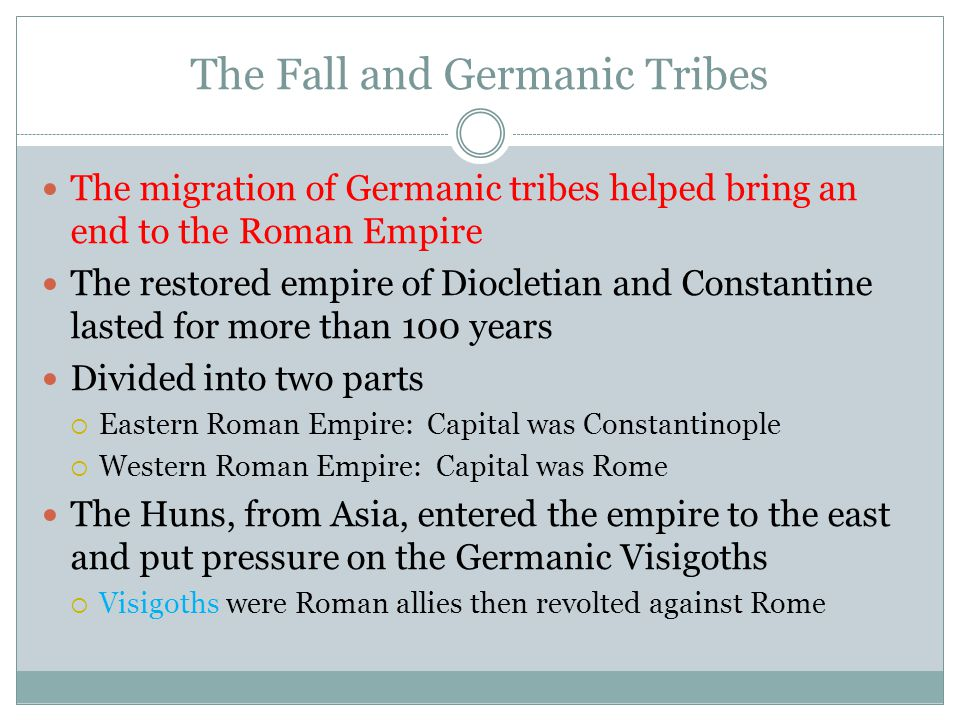 Germanic Tribes More Germans now crossed into the Roman empire In 410, the Visigoths sacked Rome in 410 The Vandals poured into southern Spain and Africa  In 455, the sacked Rome  The words vandal and vandalize come from this tribe The western empire (Rome) fell in 476 when its emperor, Romulus Augustulus, was deposed by the Germanic head of the Army The eastern empire continued to thrive in Constantinople