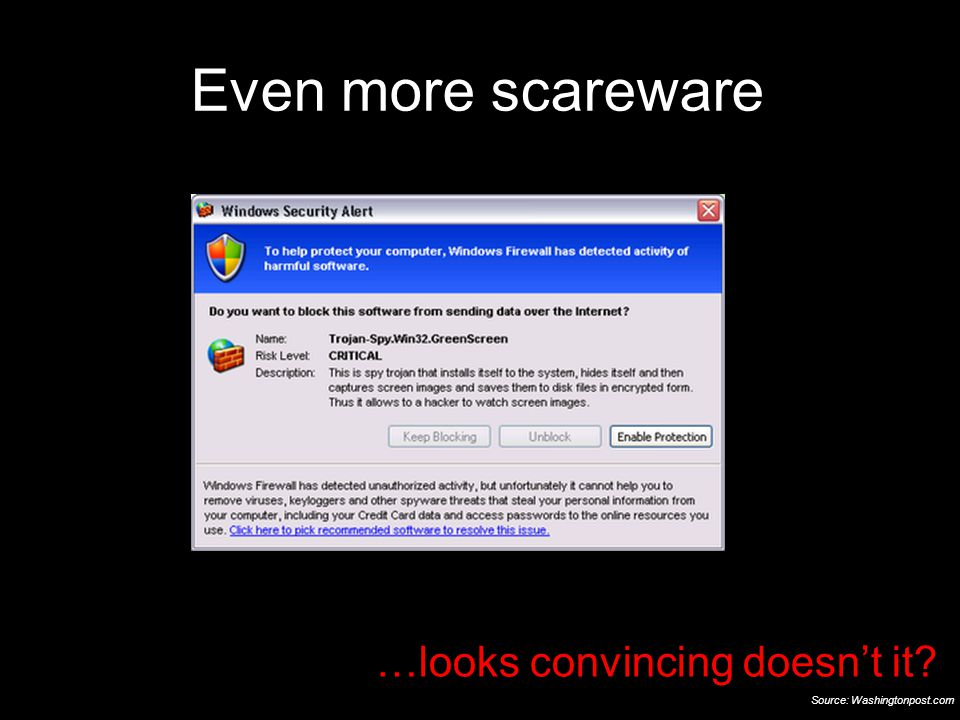 42 21 September 2009 Even more scareware …looks convincing doesn't it Source: Washingtonpost.com