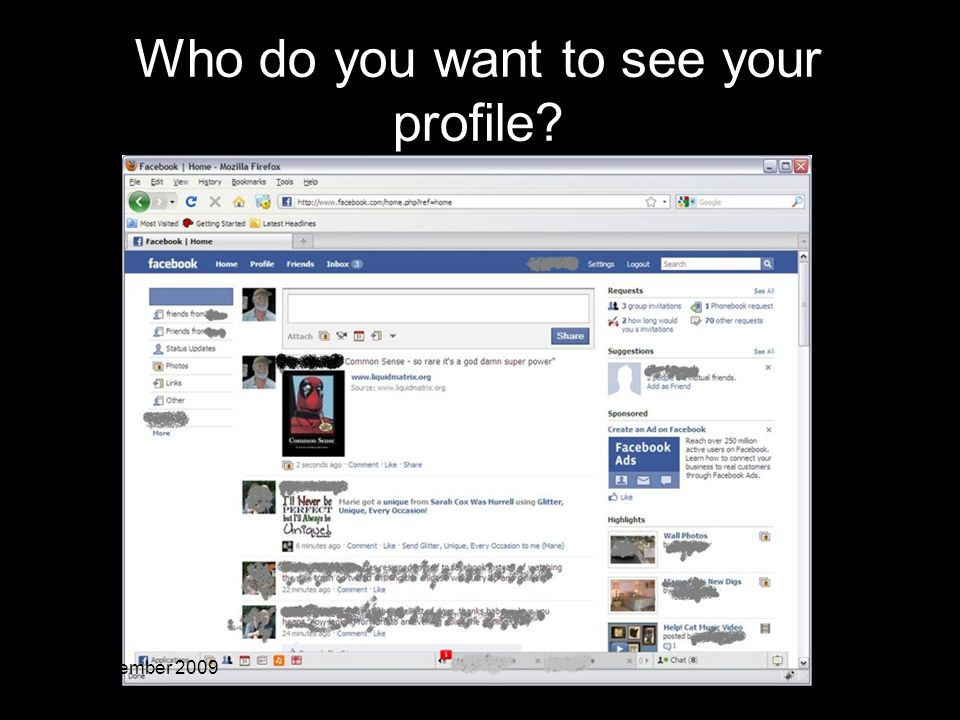 70 21 September 2009 Who do you want to see your profile