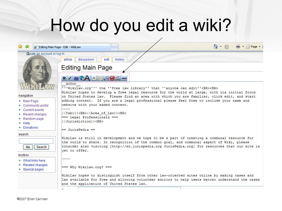  2007 Ellen Callinan How do you edit a wiki?